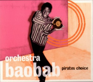 Orchestra Baobab - Pirates Choice_front