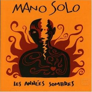 Portada deseñada por Mano para Les Années Sombres (1995)