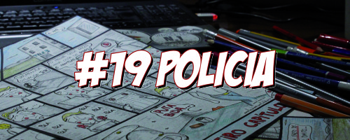 A profesión vai por dentro… N.19: Policía! Por Loiro