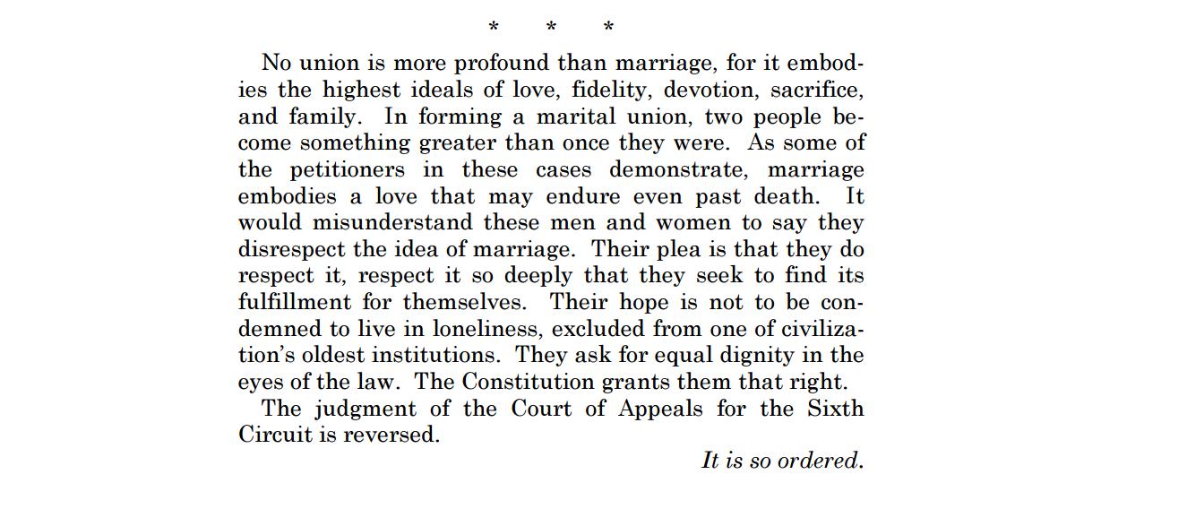 """El hermoso párrafo final de la sentencia redactada por el juez Kennedy, cuyo florido verbo fue calificado por  el juez Scalia de """"místicos aforismos de galletitas de la suerte"""""""