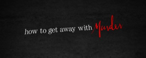 Estrenos: 'How to Get Away with Murder' o cómo librarte del aburrimiento (IV)