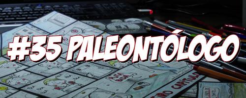 A profesión vai por dentro… N.35: Paleontólogo! Por Loiro